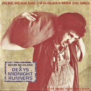 "Kevin Rowland & Dexys Midnight Runners ‎- Jackie Wilson Said (I'm In Heaven When You  (7"") (VG/G-VG)"